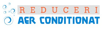 Reduceri Aer Conditionat